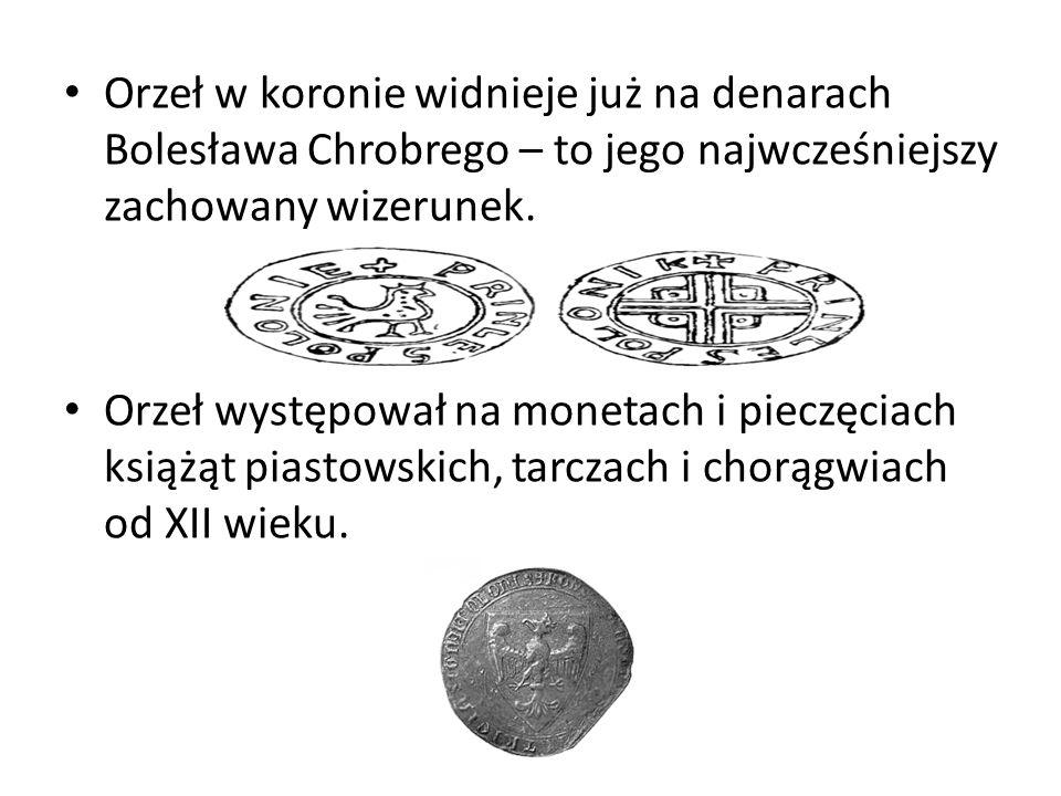 Orzeł w koronie widnieje już na denarach Bolesława Chrobrego – to jego najwcześniejszy zachowany wizerunek.