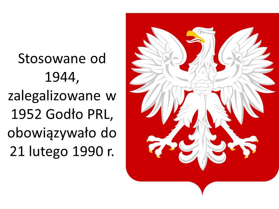 Stosowane od 1944, zalegalizowane w 1952 Godło PRL, obowiązywało do 21 lutego 1990 r.