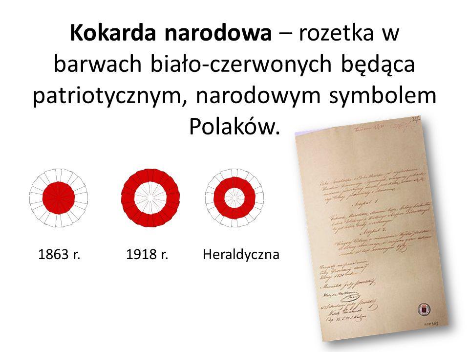 Kokarda narodowa – rozetka w barwach biało-czerwonych będąca patriotycznym, narodowym symbolem Polaków.