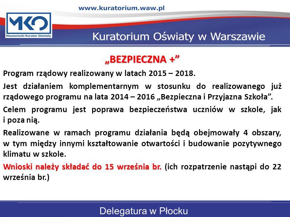 """""""BEZPIECZNA + Delegatura w Płocku"""