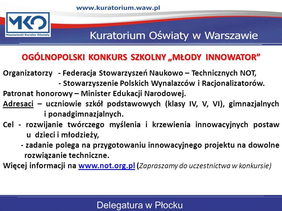 """OGÓLNOPOLSKI KONKURS SZKOLNY """"MŁODY INNOWATOR"""