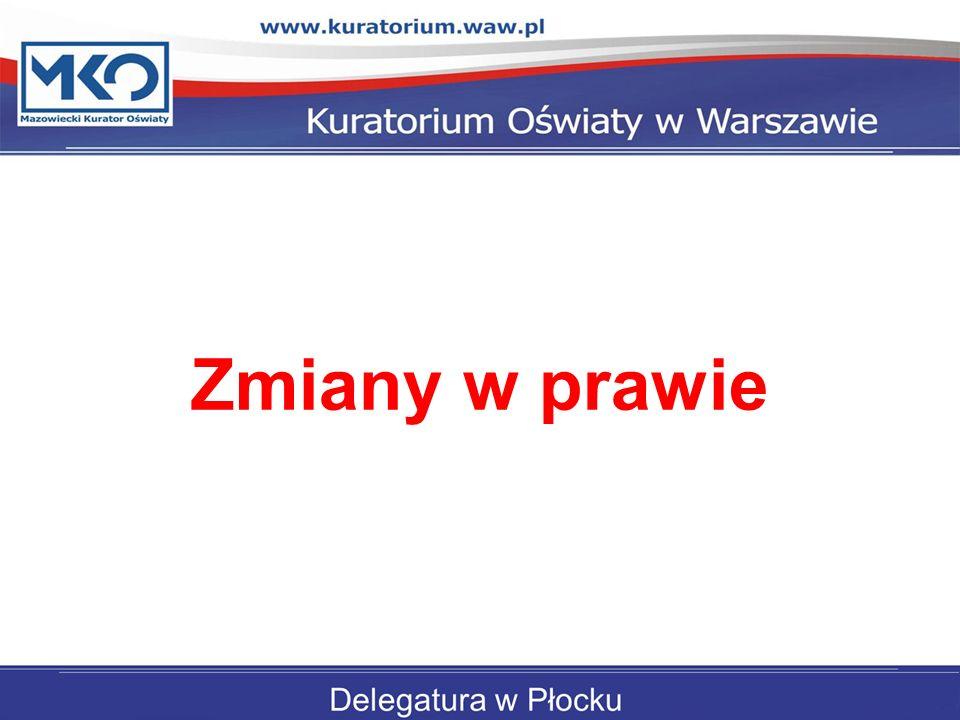 Zmiany w prawie Delegatura w Płocku