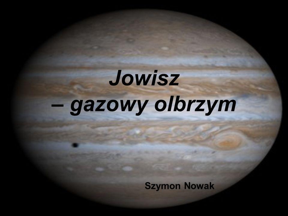 Jowisz – gazowy olbrzym