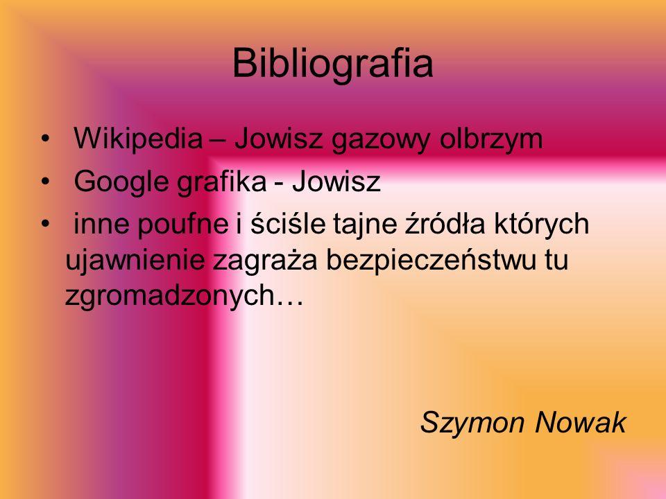Bibliografia Wikipedia – Jowisz gazowy olbrzym Google grafika - Jowisz