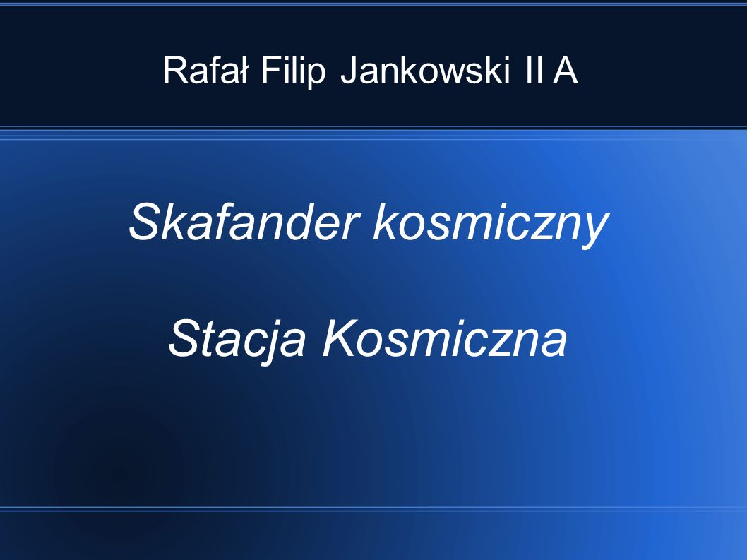 Rafał Filip Jankowski II A
