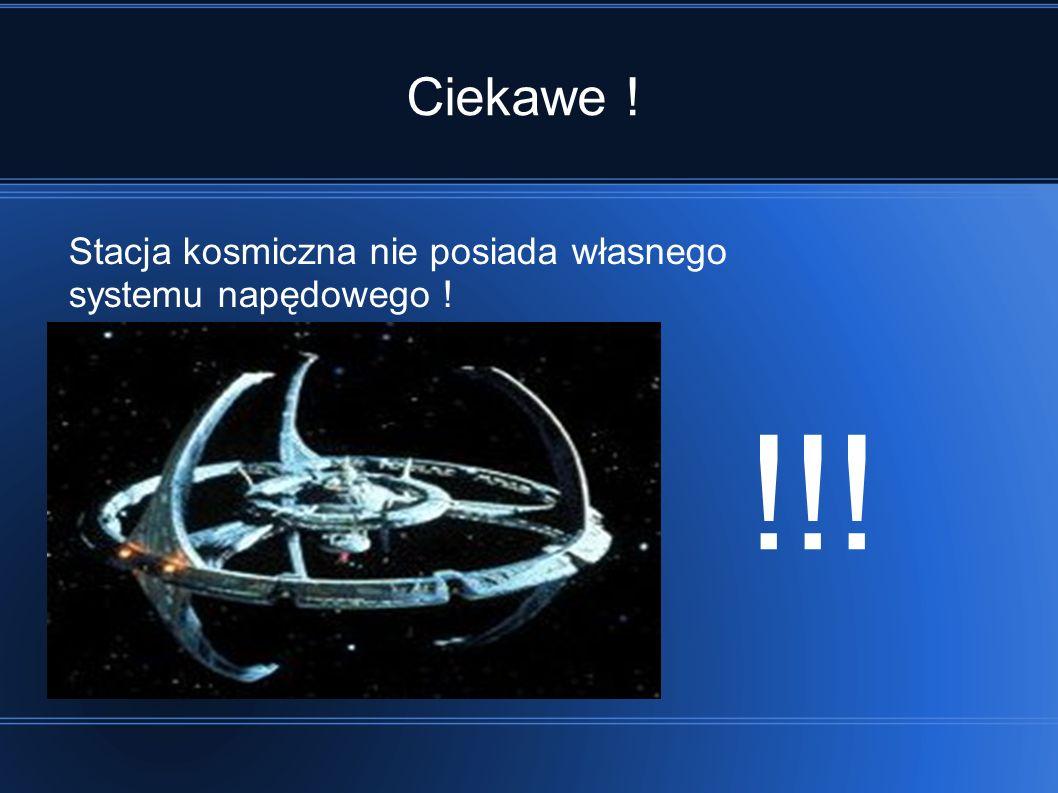 !!! Ciekawe ! Stacja kosmiczna nie posiada własnego