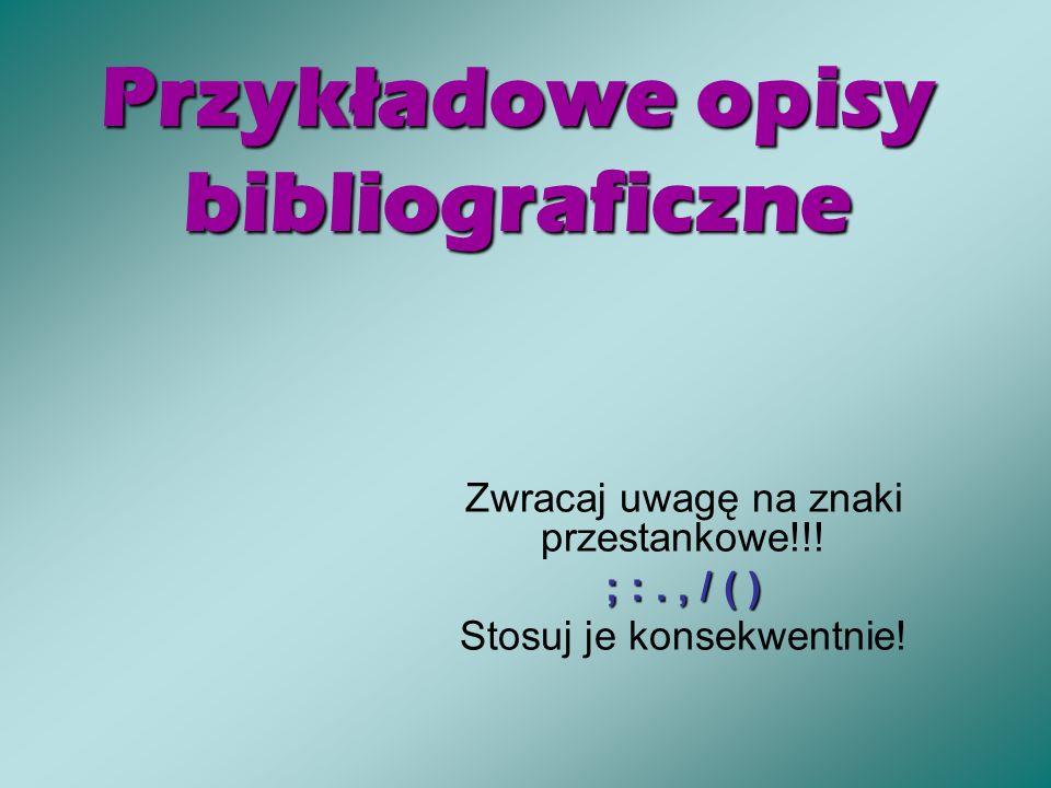 Przykładowe opisy bibliograficzne