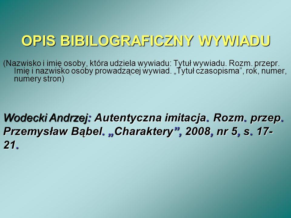 OPIS BIBILOGRAFICZNY WYWIADU