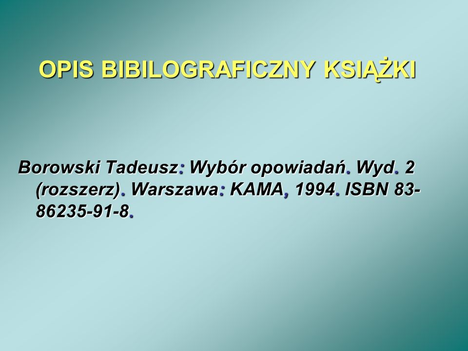 OPIS BIBILOGRAFICZNY KSIĄŻKI