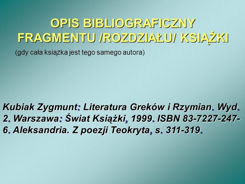 OPIS BIBLIOGRAFICZNY FRAGMENTU /ROZDZIAŁU/ KSIĄŻKI