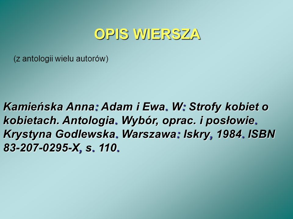OPIS WIERSZA (z antologii wielu autorów)