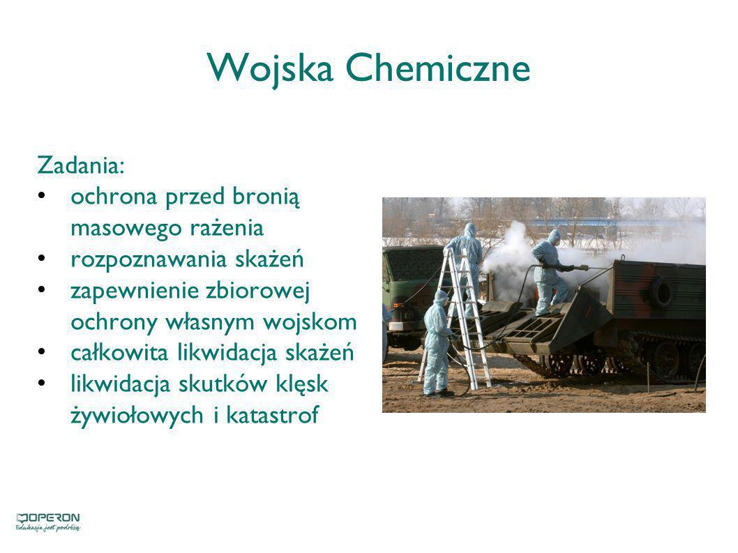 Wojska Chemiczne Zadania: ochrona przed bronią masowego rażenia