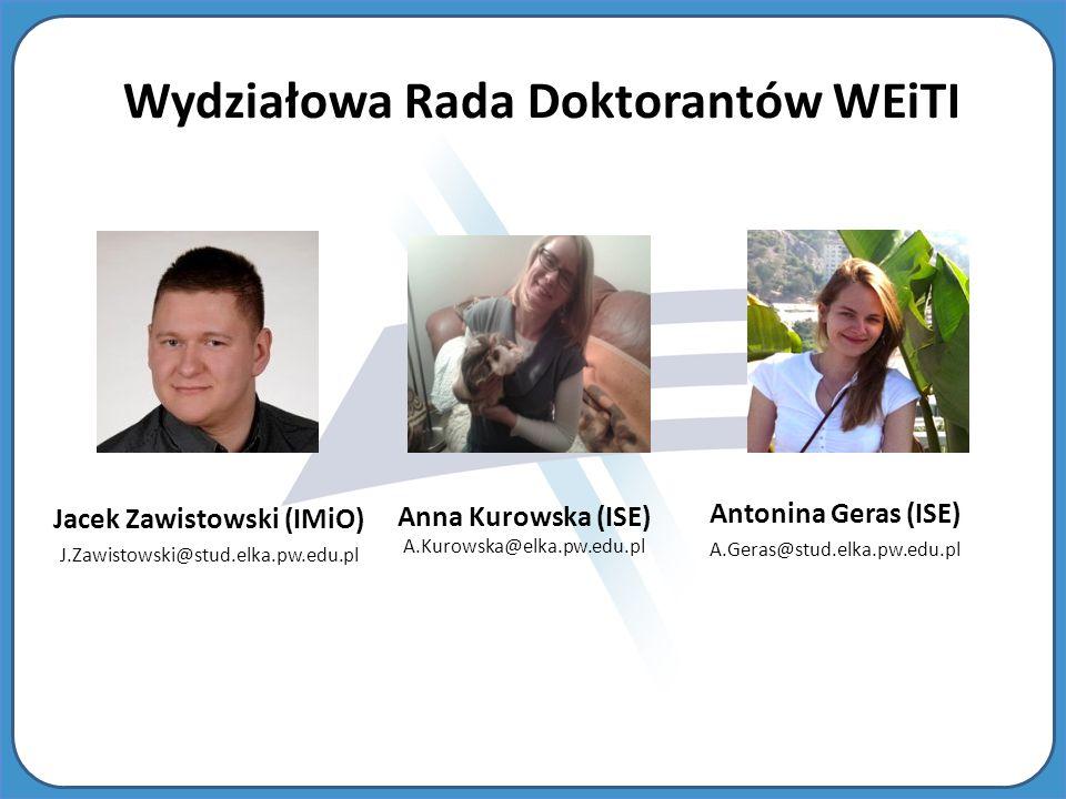 Wydziałowa Rada Doktorantów WEiTI Jacek Zawistowski (IMiO)