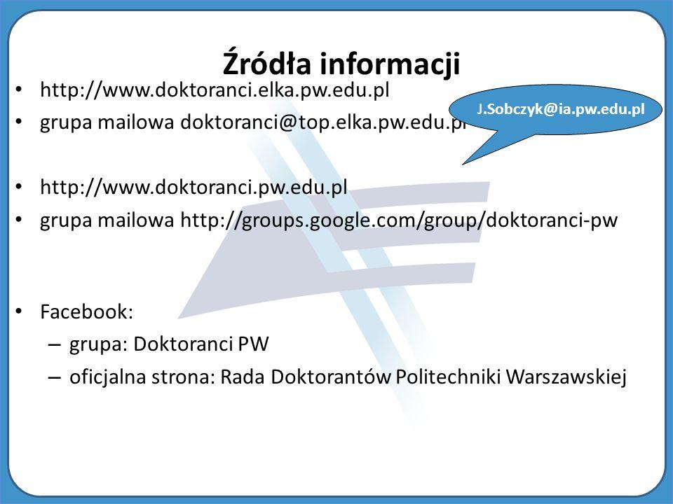 Źródła informacji http://www.doktoranci.elka.pw.edu.pl