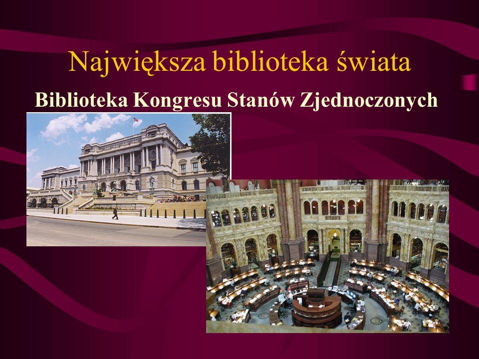 Największa biblioteka świata