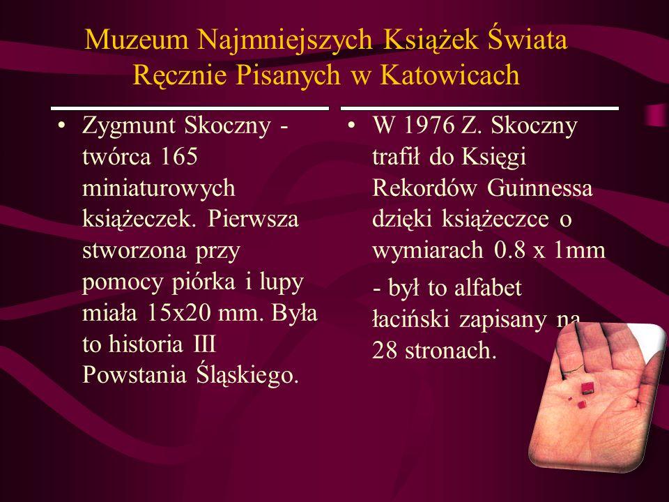 Muzeum Najmniejszych Książek Świata Ręcznie Pisanych w Katowicach