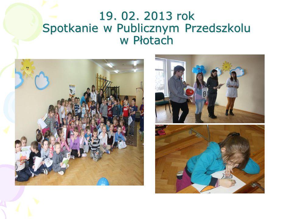 19. 02. 2013 rok Spotkanie w Publicznym Przedszkolu w Płotach