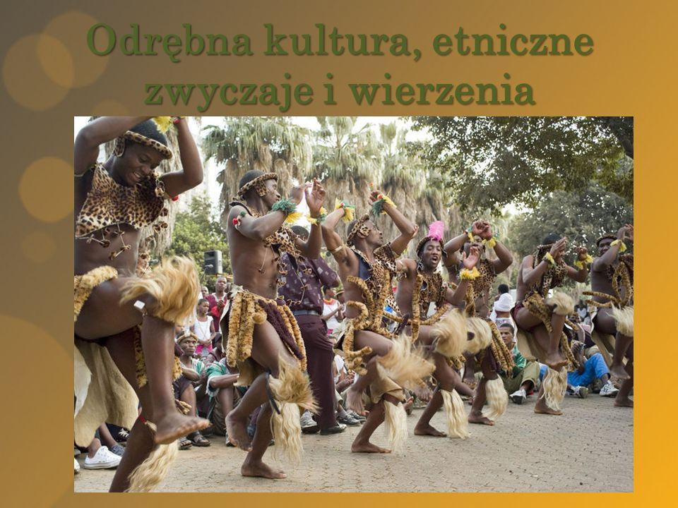 Odrębna kultura, etniczne zwyczaje i wierzenia