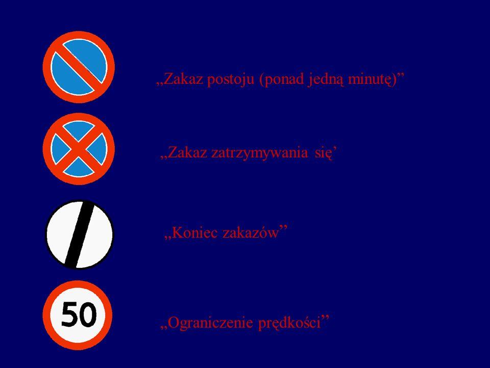 """""""Zakaz postoju (ponad jedną minutę)"""
