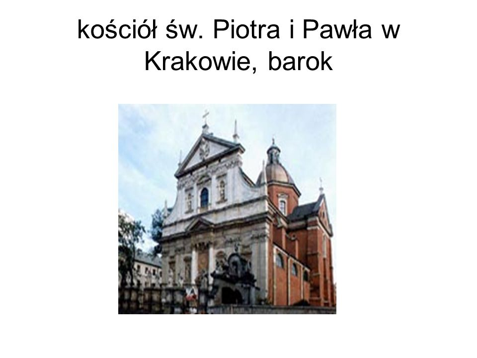 kościół św. Piotra i Pawła w Krakowie, barok