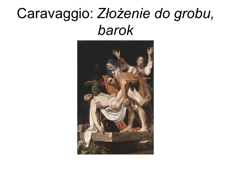 Caravaggio: Złożenie do grobu, barok