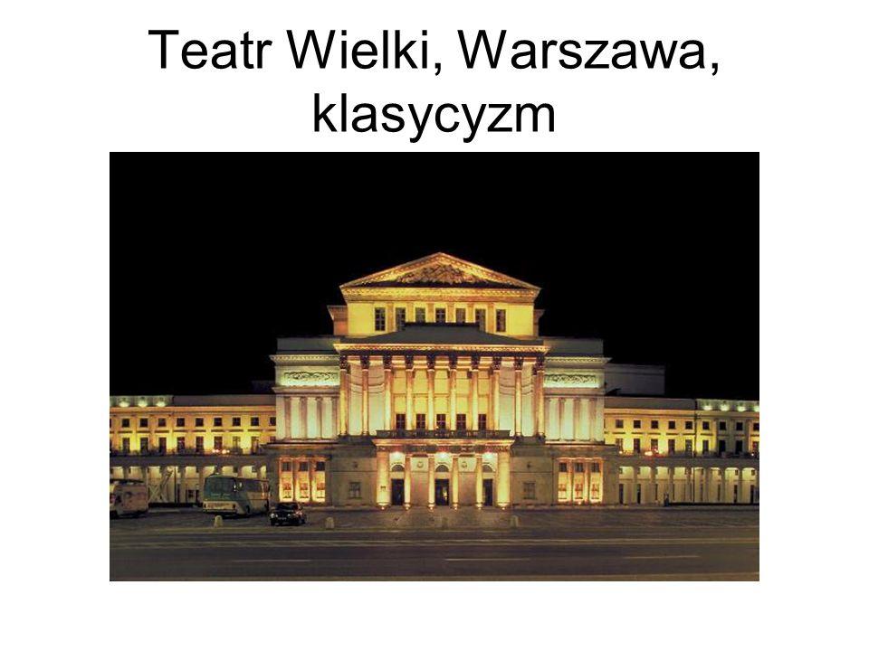 Teatr Wielki, Warszawa, klasycyzm
