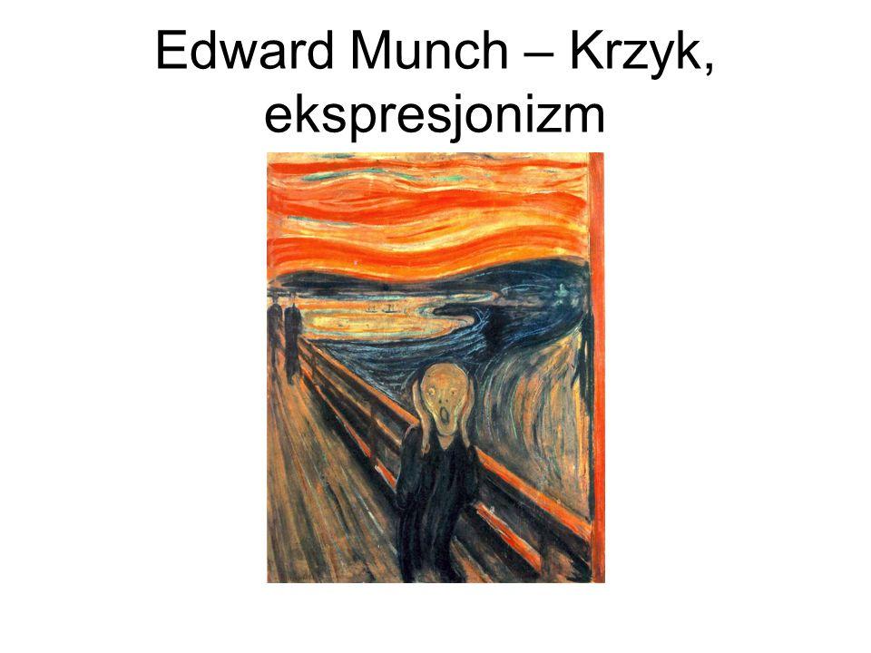 Edward Munch – Krzyk, ekspresjonizm