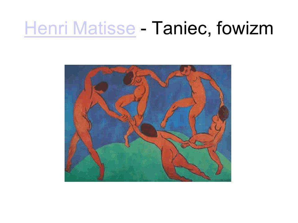 Henri Matisse - Taniec, fowizm