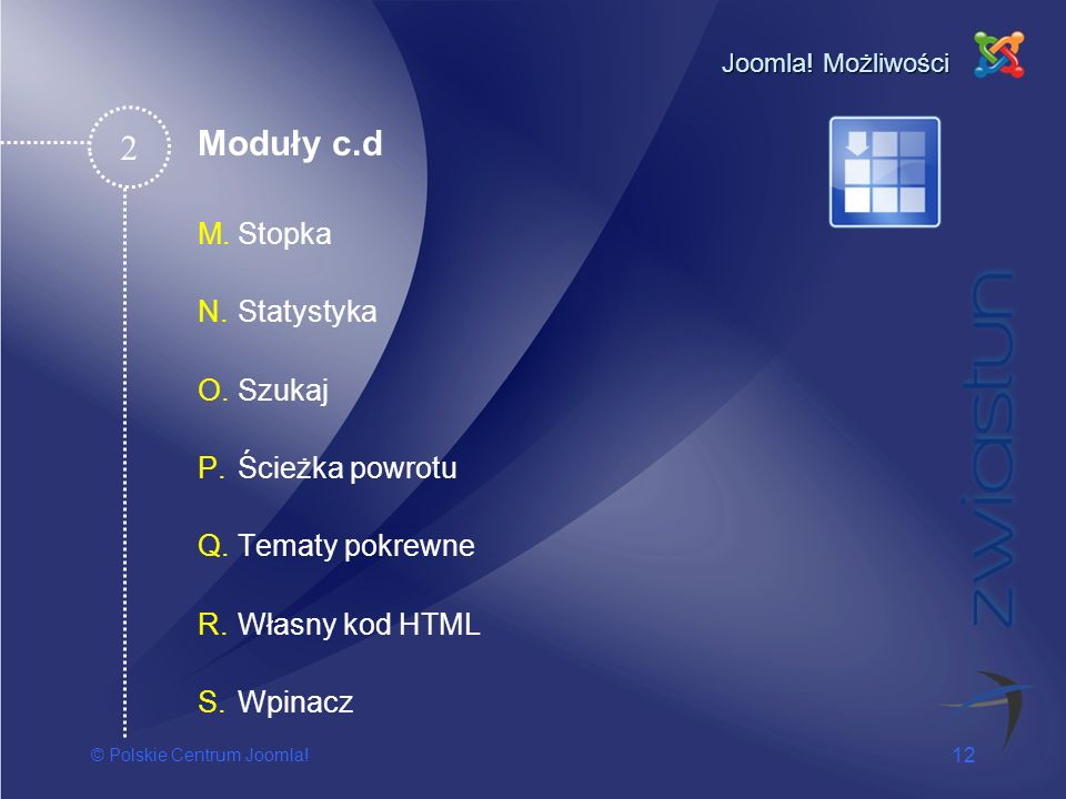 2 Moduły c.d Stopka Statystyka Szukaj Ścieżka powrotu Tematy pokrewne
