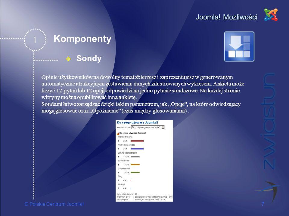 1 Komponenty Sondy Joomla! Możliwości