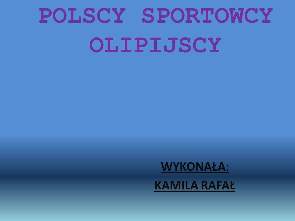 POLSCY SPORTOWCY OLIPIJSCY