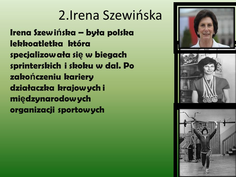 2.Irena Szewińska