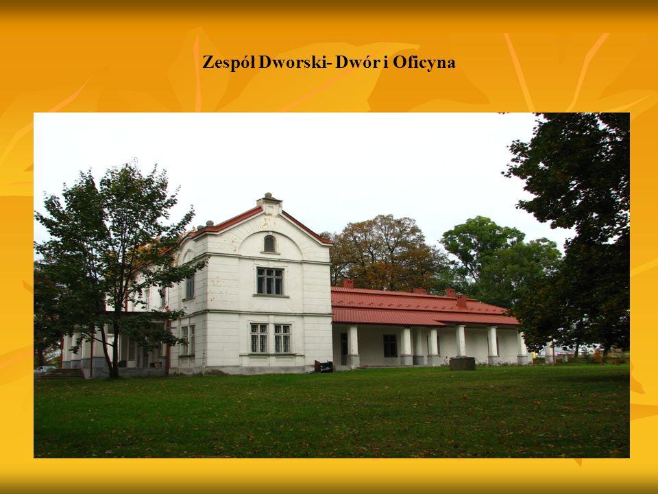 Zespół Dworski- Dwór i Oficyna