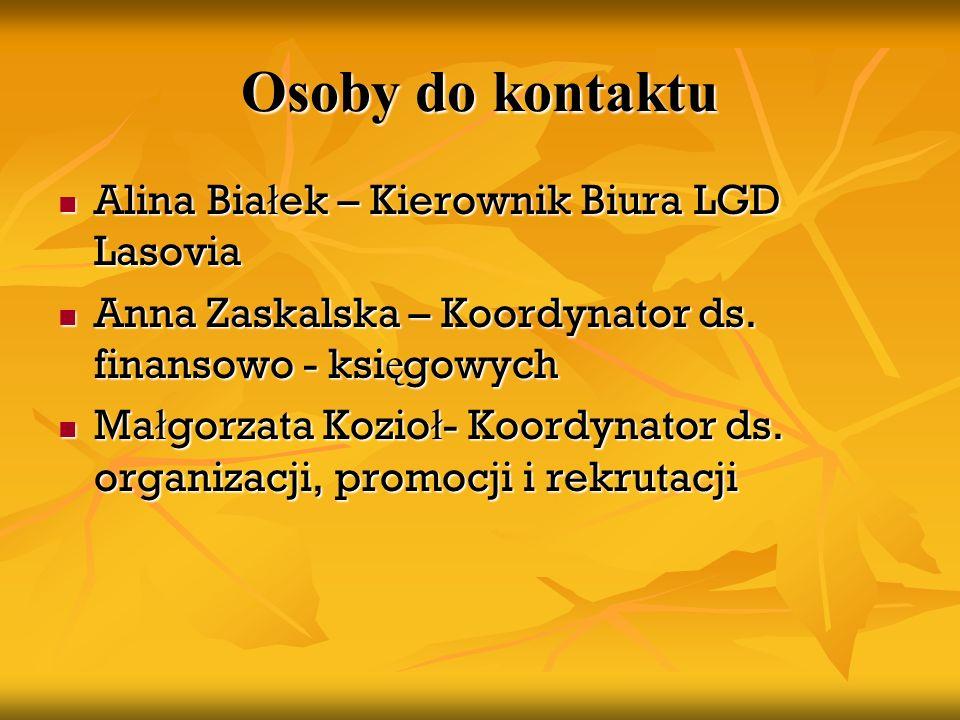 Osoby do kontaktu Alina Białek – Kierownik Biura LGD Lasovia