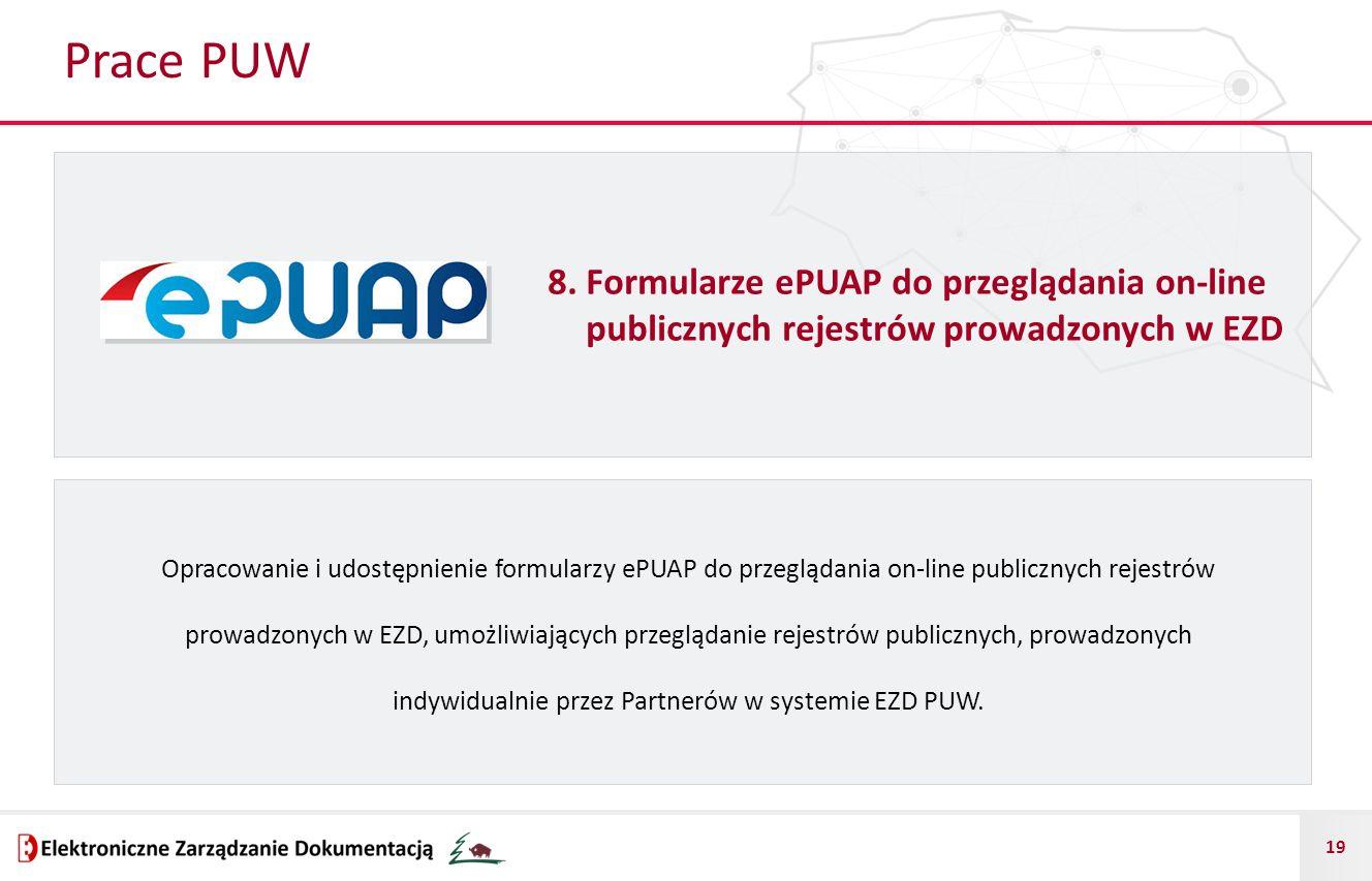 Prace PUW 8. Formularze ePUAP do przeglądania on-line publicznych rejestrów prowadzonych w EZD.