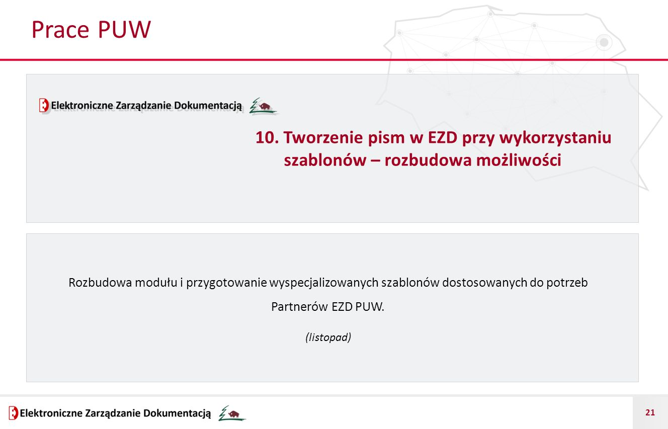 Prace PUW 10. Tworzenie pism w EZD przy wykorzystaniu szablonów – rozbudowa możliwości.