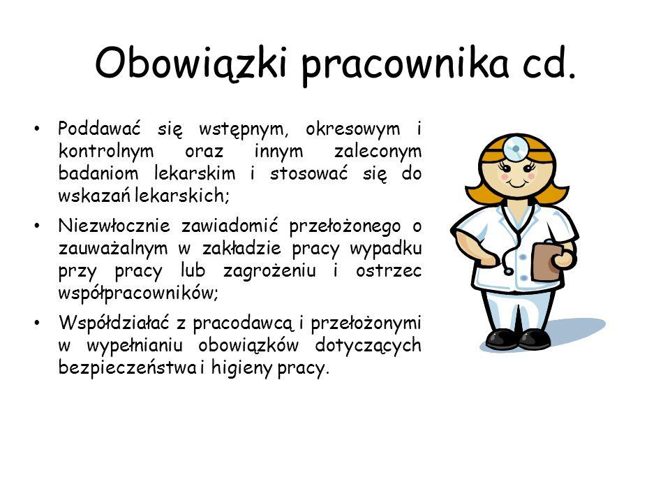 Obowiązki pracownika cd.