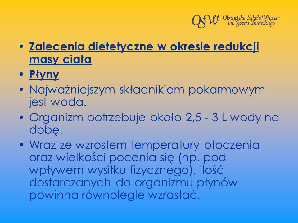 Zalecenia dietetyczne w okresie redukcji masy ciała