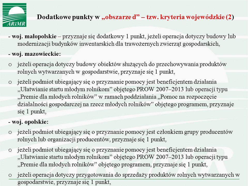 """Dodatkowe punkty w """"obszarze d – tzw. kryteria wojewódzkie (2)"""