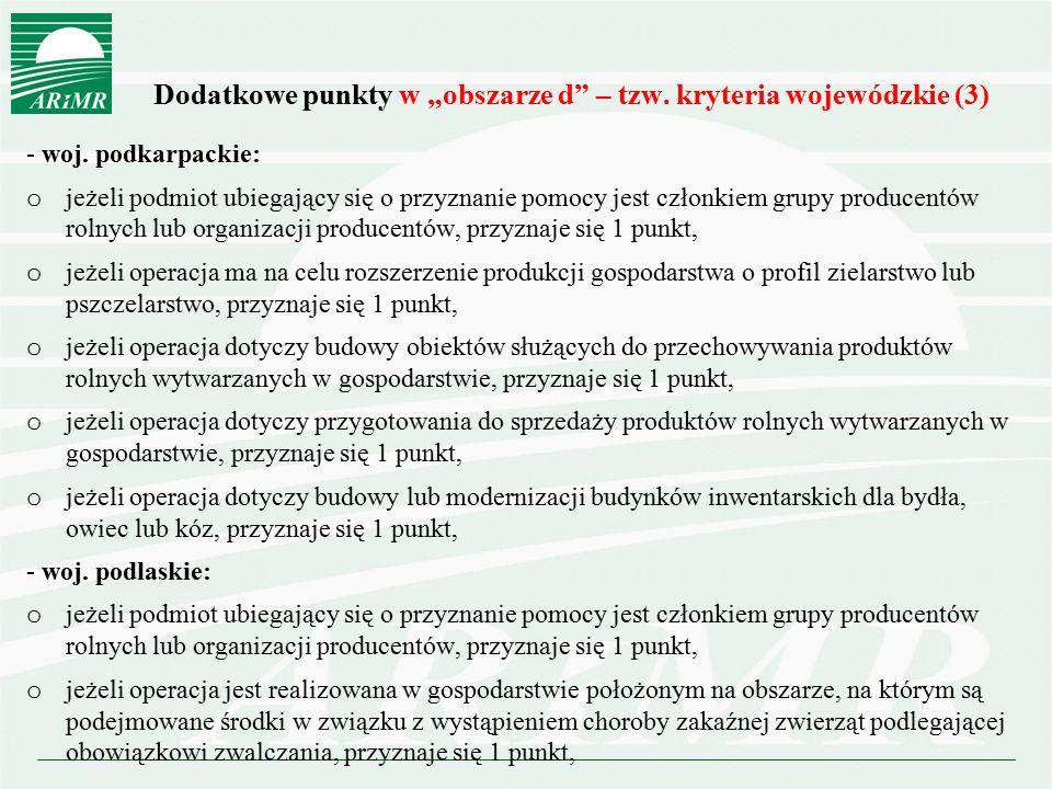 """Dodatkowe punkty w """"obszarze d – tzw. kryteria wojewódzkie (3)"""