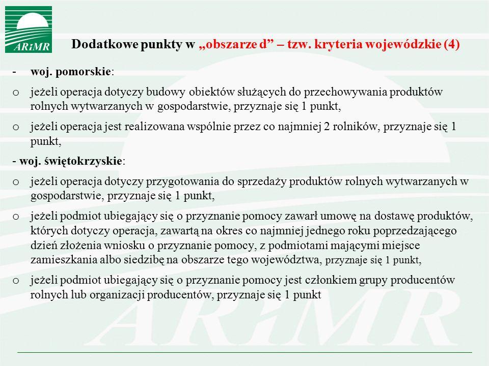 """Dodatkowe punkty w """"obszarze d – tzw. kryteria wojewódzkie (4)"""