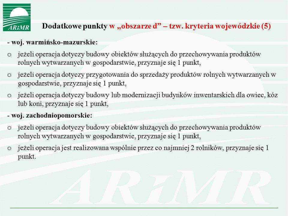"""Dodatkowe punkty w """"obszarze d – tzw. kryteria wojewódzkie (5)"""