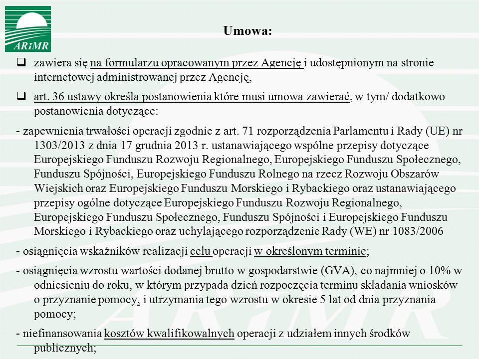 Umowa: zawiera się na formularzu opracowanym przez Agencję i udostępnionym na stronie internetowej administrowanej przez Agencję,
