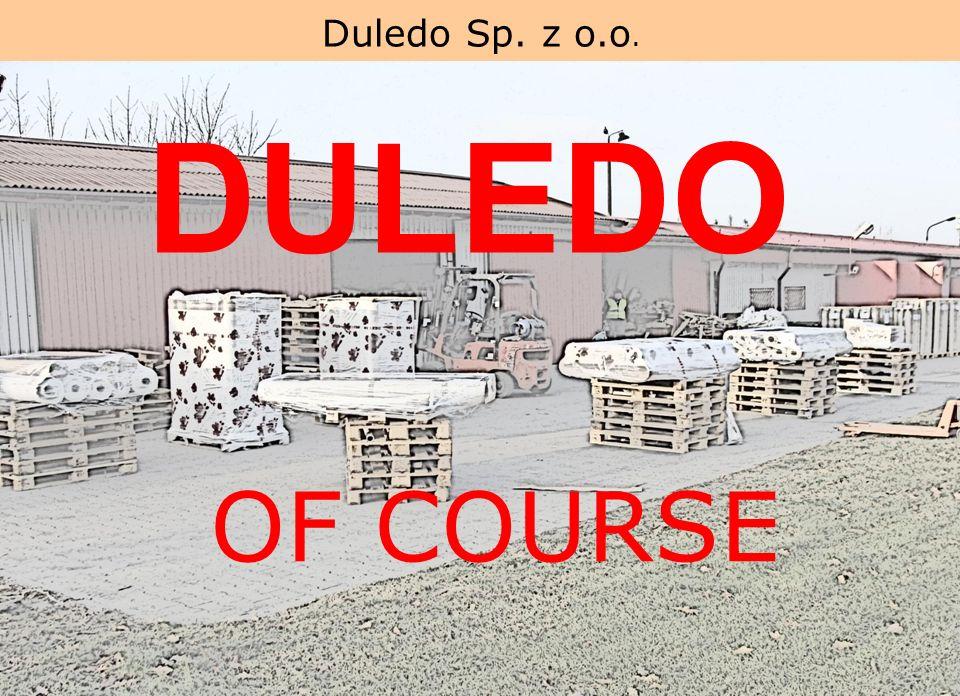 DULEDO OF COURSE