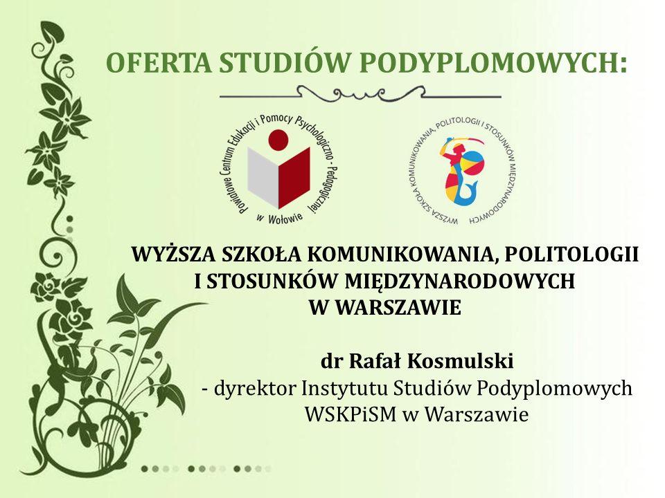 OFERTA STUDIÓW PODYPLOMOWYCH: