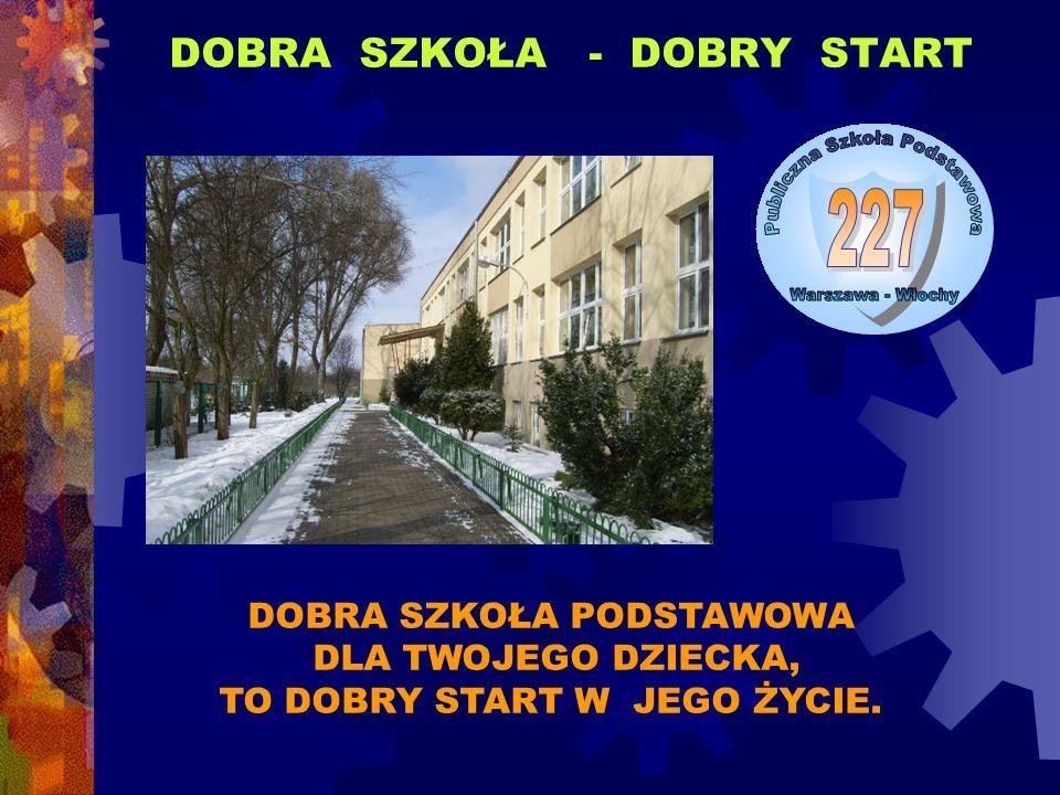 DOBRA SZKOŁA - DOBRY START