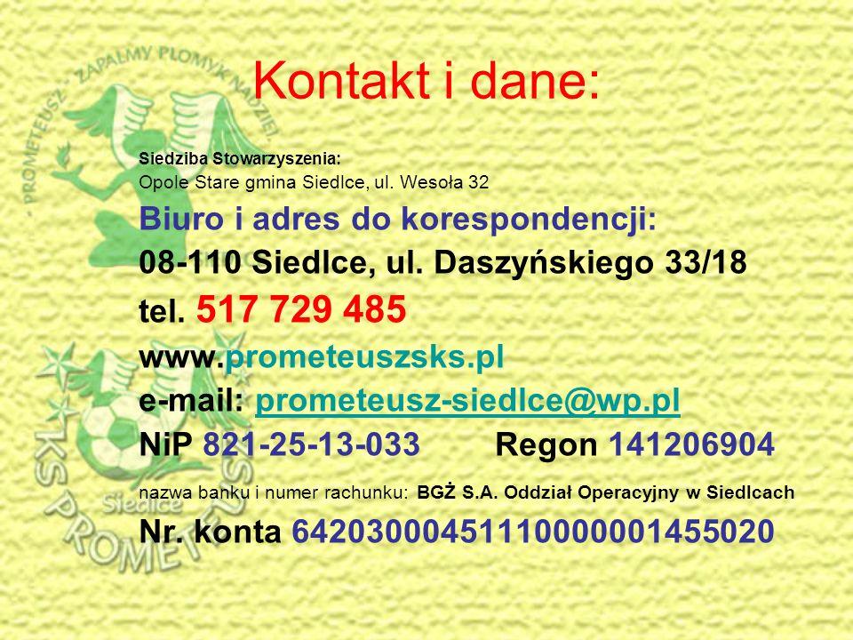Kontakt i dane: Biuro i adres do korespondencji: