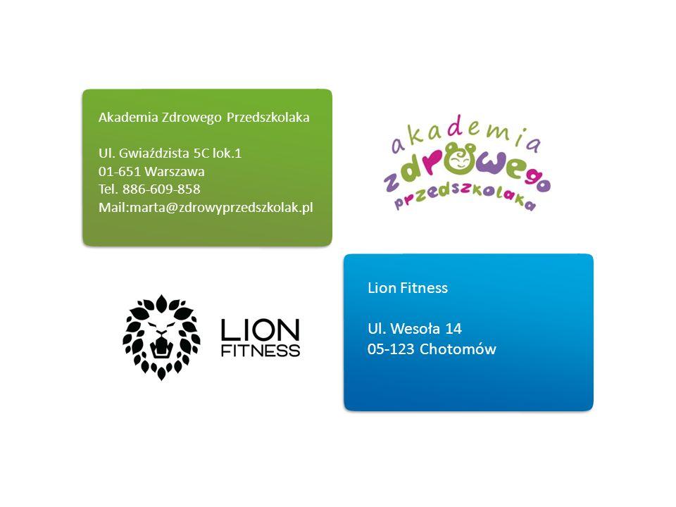 Lion Fitness Ul. Wesoła 14 05-123 Chotomów