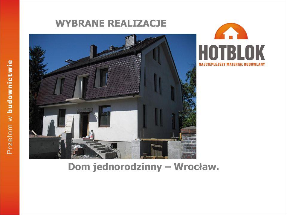 Dom jednorodzinny – Wrocław.