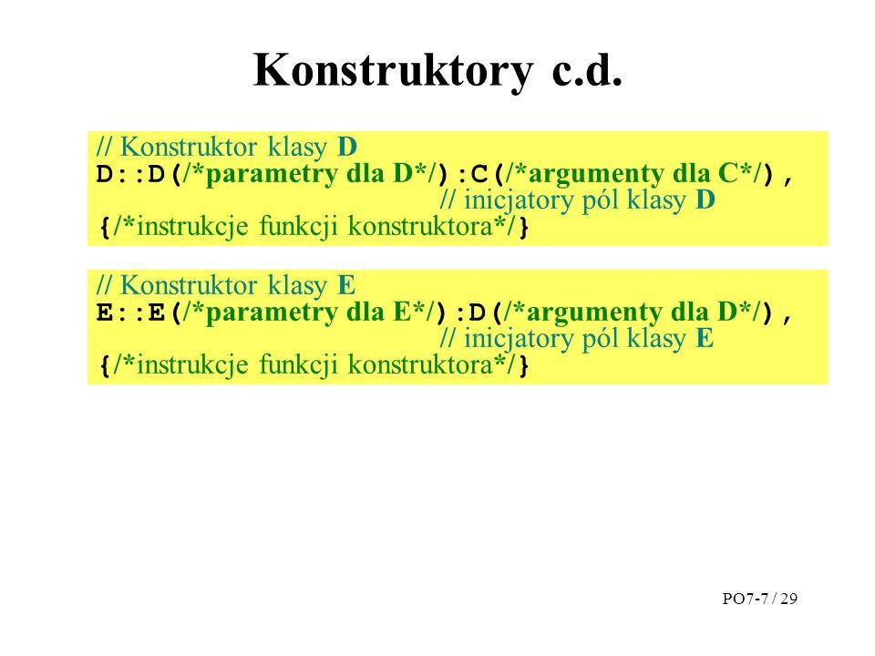 Konstruktory c.d. // Konstruktor klasy D